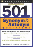 Five Hundred and One Synonym and Antonym Questions