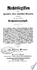 Rechtslexikon fur Juristen aller teutschen Staaten enthaltend die gesammte Rechtswissenschaft