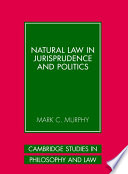 Natural Law in Jurisprudence and Politics