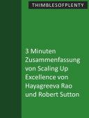 3 Minuten Zusammenfassung von Scaling Up Excellence von Hayagreeva Rao und Robert Sutton