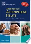 Arbeitsbuch Altenpflege Heute