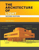 The Architecture of Light   Architectural Lighting Design Concepts and Techniques