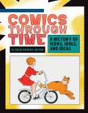 download ebook comics through time: a history of icons, idols, and ideas [4 volumes] pdf epub