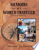 Memoirs Of A World Traveler book