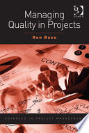 Managing Quality In Projects : budget and quality but in reality...