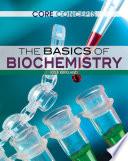 The Basics Of Biochemistry