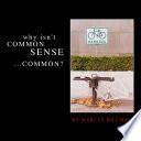 Why Isn T Common Sense Common