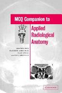 MCQ Companion to Applied Radiological Anatomy