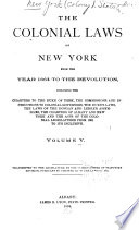 The Colonial Laws of New York from the Year 1664 to the Revolution Book PDF