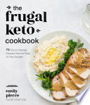 The Frugal Keto Cookbook