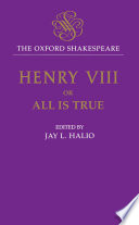 The Oxford Shakespeare King Henry Viii