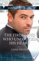 download ebook the firebrand who unlocked his heart pdf epub