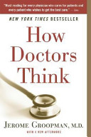 How Doctors Think : to misdiagnosis on the part...