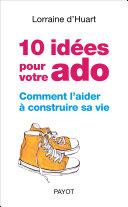10 idées pour votre ado