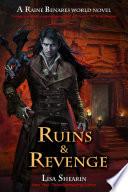 Ruins and Revenge