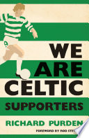 We Are Celtic Supporters
