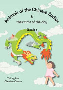 Animals of the Chinese Zodiac   Their Time of the Day