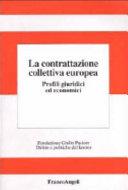 La contrattazione collettiva europea