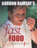Gordon Ramsay s Fast Food Book PDF