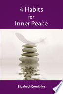 4 Habits for Inner Peace
