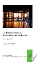illustration du livre La dimension sociale du droit international privé
