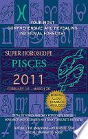 Pisces  Super Horoscopes 2011