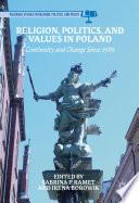 Religion  Politics  and Values in Poland