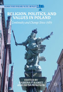 Religion, Politics, and Values in Poland