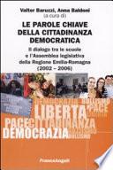 Le parole chiave della cittadinanza democratica  Il dialogo tra le scuole e l Assemblea legislativa della Regione Emilia Romagna  2002 2006