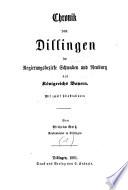Chronik von Dillingen im Regierungsbezirke Schwaben und Neuburg des Königreichs Bayern
