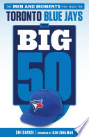 Big 50  Toronto Blue Jays