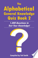 The Alphabetical General Knowledge Quiz Book 2