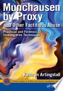 Munchausen By Proxy And Other Factitious Abuse