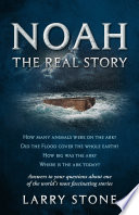 Noah  The Real Story