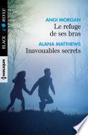 Le refuge de ses bras - Inavouables secrets