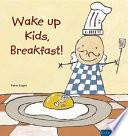 The Six O Clock Breakfasts Cookbook