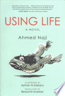 Using Life Of 2014 Using Life Received Acclaim In Egypt