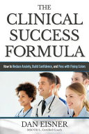 The Clinical Success Formula