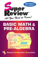 Basic Math and Pre Algebra Super Review