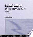 Jeremy Bentham's Economic Writings For Legislative Control Of The Banking Trade With
