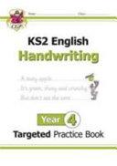 New KS2 English Targeted Practice Book: Handwriting - Year 4