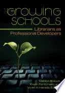 Growing Schools  Librarians as Professional Developers