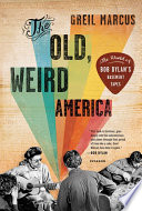 The Old  Weird America