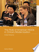 The Role Of American Ngos In China S Modernization book