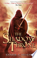 The Shadow Throne : this final installment of the...
