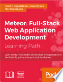 Meteor Full Stack Web Application Development