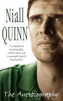 Niall Quinn: The Autobiography : world cup with ireland, it seemed the perfect...