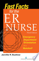Fast Facts for the ER Nurse  Third Edition