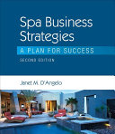Spa Business Strategies A Plan For Success
