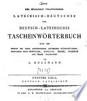 Neues und möglichst vollständiges Lateinisch-deutsches und Deutschlateinisches Taschenwörterbuch